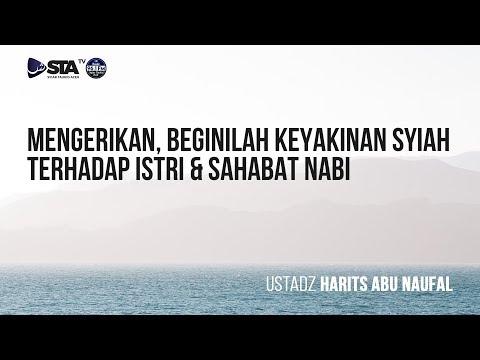 Beginilah Keyakinan Syiah Terhadap Istri dan Sahabat Nabi - Ustadz Harits Abu Naufal [Video]