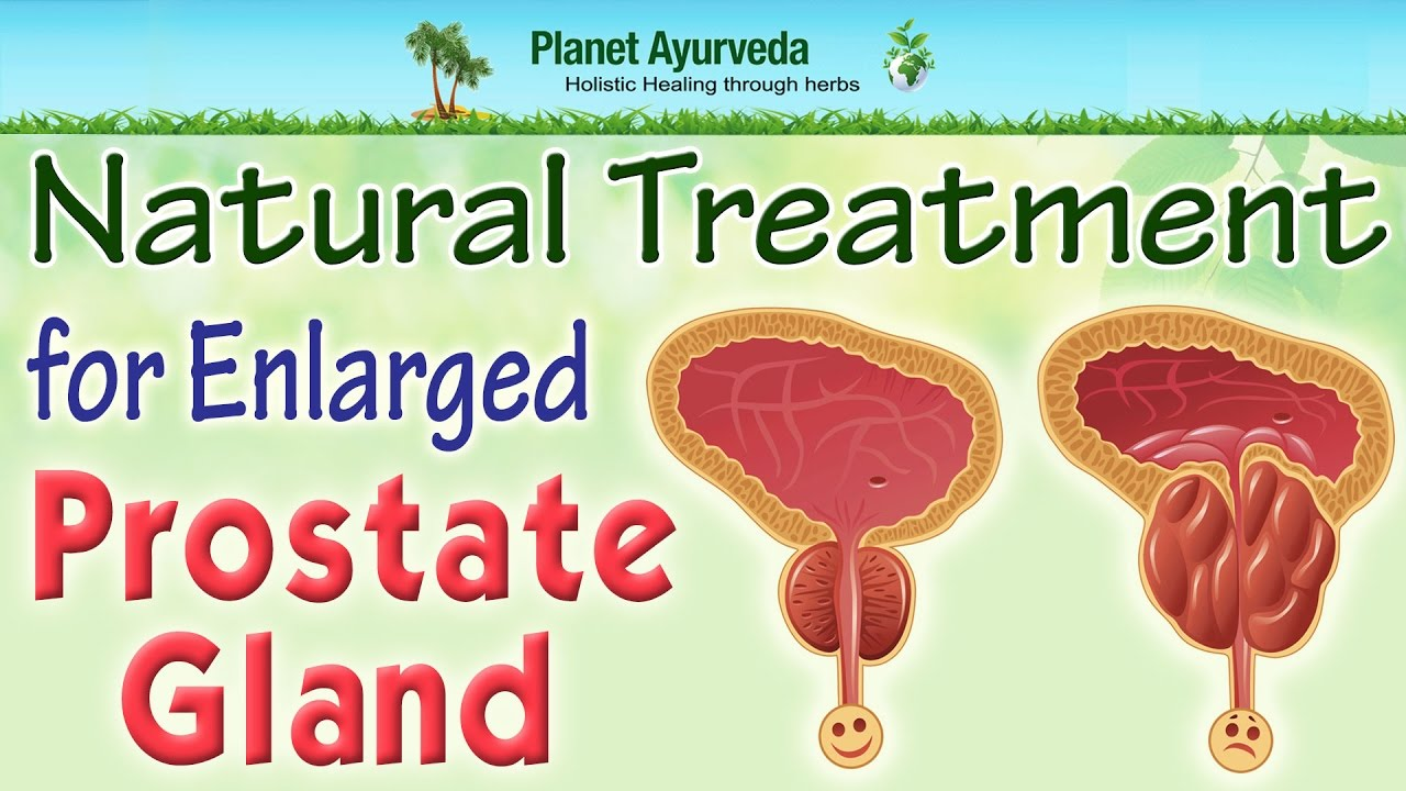Natural Remedies To Treat Enlarged Prostate For Men Enlarged