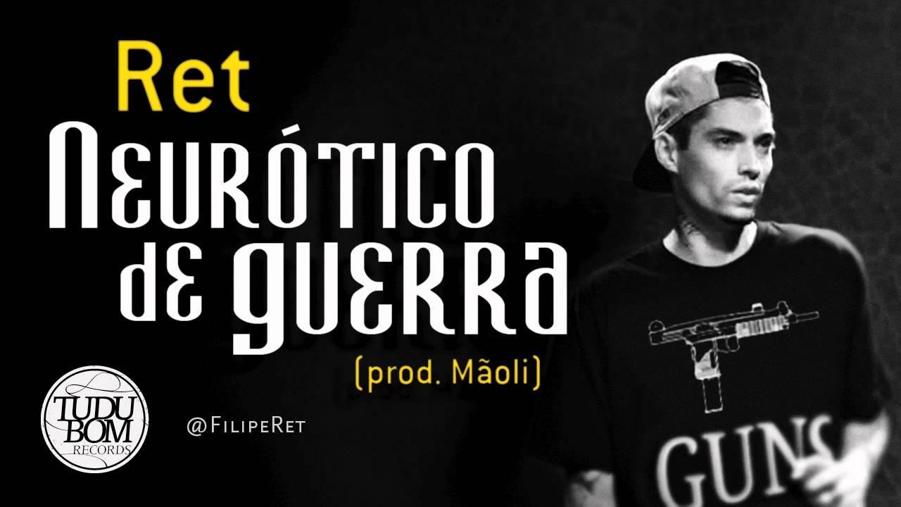Muito Filipe Ret - Neurótico de Guerra (prod. Mãoli) - YouTube XD97