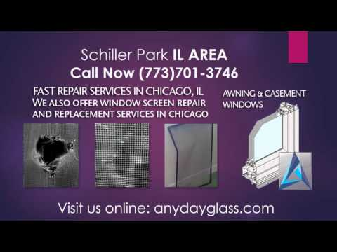 Glass repair near me Schiller Park IL 1(773)701-3746