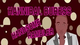 Hannibal Buress - Handsome Rambler - Episode #28 : The DJ Premier - COMEDY PODCAST