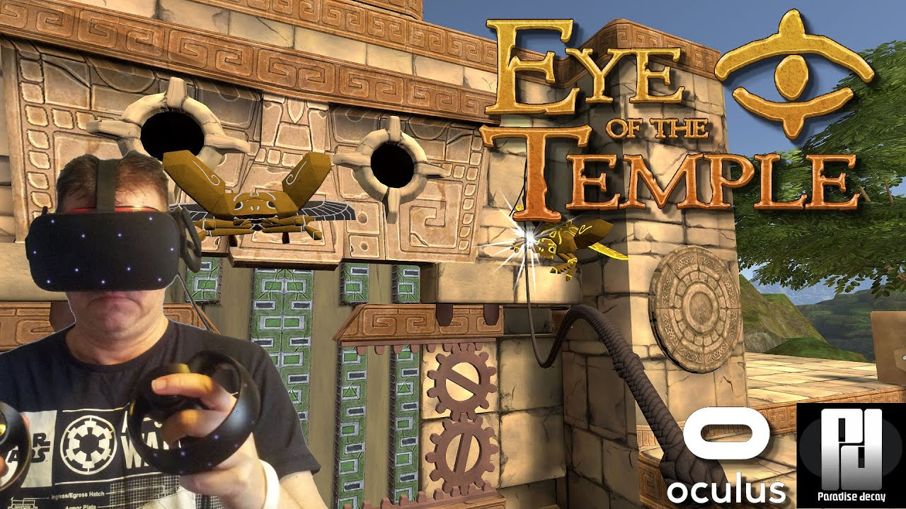 Eye of the Temple is an INNOVATING VR Experience! // Oculus Rift S  // RTX 2070 Super