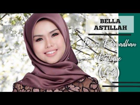 Bella Astillah - Diari Ramadhan Rafique (Lirik)