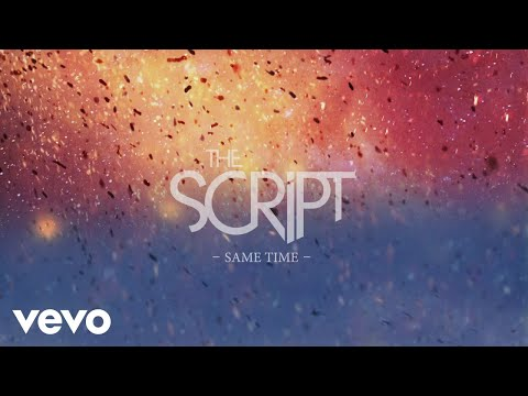 The Script - Same Time (Official Lyric Video)