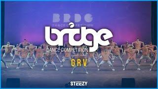 GRV [3rd Place] | BRIDGE 2016 | STEEZY OFFICIAL 4K @thatsteezy_ @GRVdnc