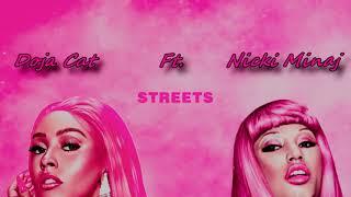 Doja Cat Ft. Nicki Minaj - Streets (Your Love Remix)