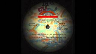 Vaughan Mason & Butch Dayo - You Can Do It (Club Version)
