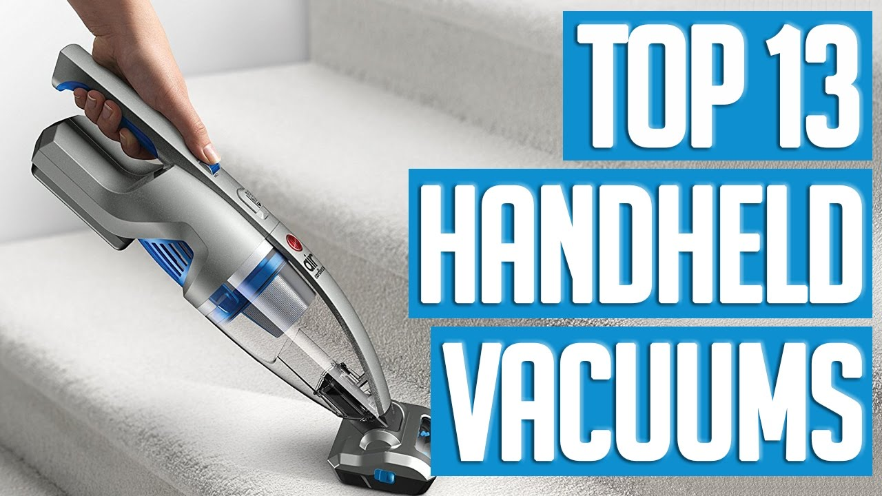 13 Best Handheld Vacuums 2017