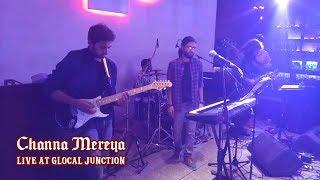 Channa Mereya (Cover) | Glocal Junction Worli | 1K Ampere