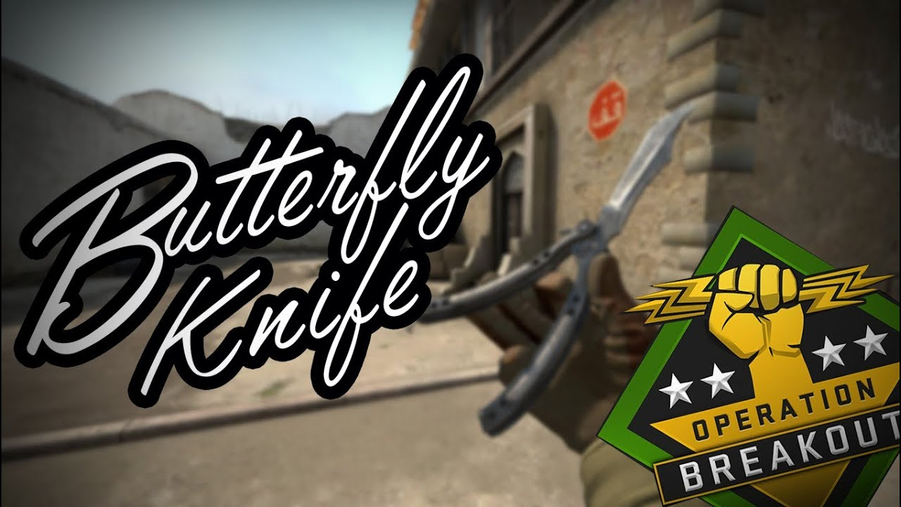 Counter Strike: Global Offensive - Butterfly Knife (CS GO - Operation Breakout) Showcase/ Gameplay!
