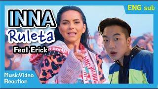 INNA - Ruleta (feat. Erik) Official Music Video [Reaction]