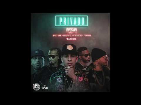 Rvssian Privado MMG Remix ft. Bambote, Farruko,Konshens,Nicky jam,Arcangel
