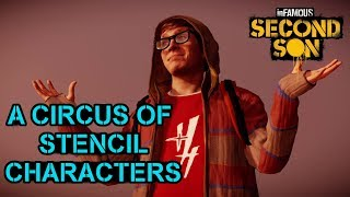 Incomplete Characters | inFAMOUS: Second Son (Part 2)