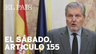 El Gobierno aplicará el 155 en Cataluña | España