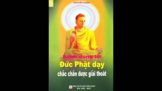 Hành đúng lời Đức Phật dạy chắc chắn được giải thoát   Đĩa 03 (Rất hay - Khoa học - Thực Tế)