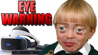 The PSVR is Launching - Experts WARNING of Long Term Eye Damage from VR Headsets