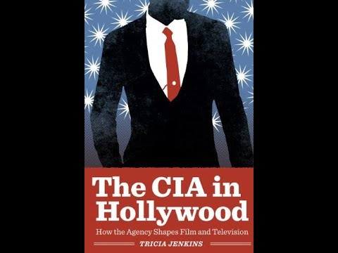 CIA CONTROL OF HOLLYWOOD / Prof. Tricia Jenkins