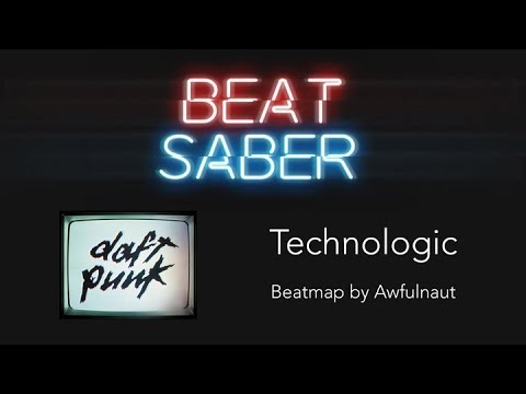 Beat Saber Custom  Technologic  Daft Punk Expert run