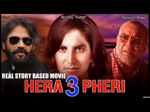 Hera Pheri 3 : Official Trailer 51Interesting Facts| Akshay Kumar, Suniel Shetty, Paresh Rawal