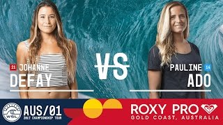 Johanne Defay vs. Pauline Ado - Roxy Pro Gold Coast 2017 Round Two, Heat 4