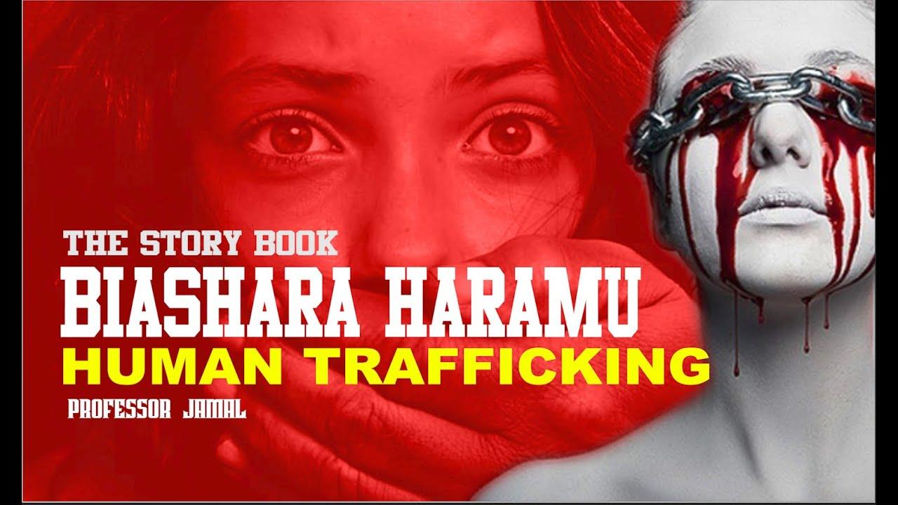 Download The Story Book : Biashara Haramu Ya Binadamu Inavyosumbua Dunia (Human Trafficking)