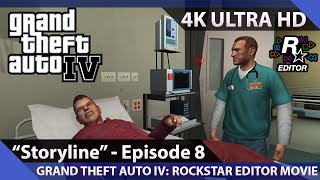 Grand Theft Auto IV: Episode 8 - Rockstar Editor Movie / 4K Ultra HD