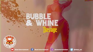 Dasage - Bubble and Whine [Official Lyric Video]