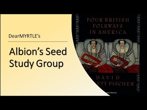 Albion's Seed Study Group - Friends Migration