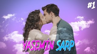 Yasemin ve Sarp ❤ (Part 1)