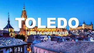 7 Dicas imperdíveis em Toledo - Espanha - Ep.1