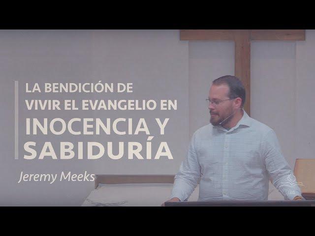 La bendición de vivir en inocencia y justicia - Jeremy Meeks