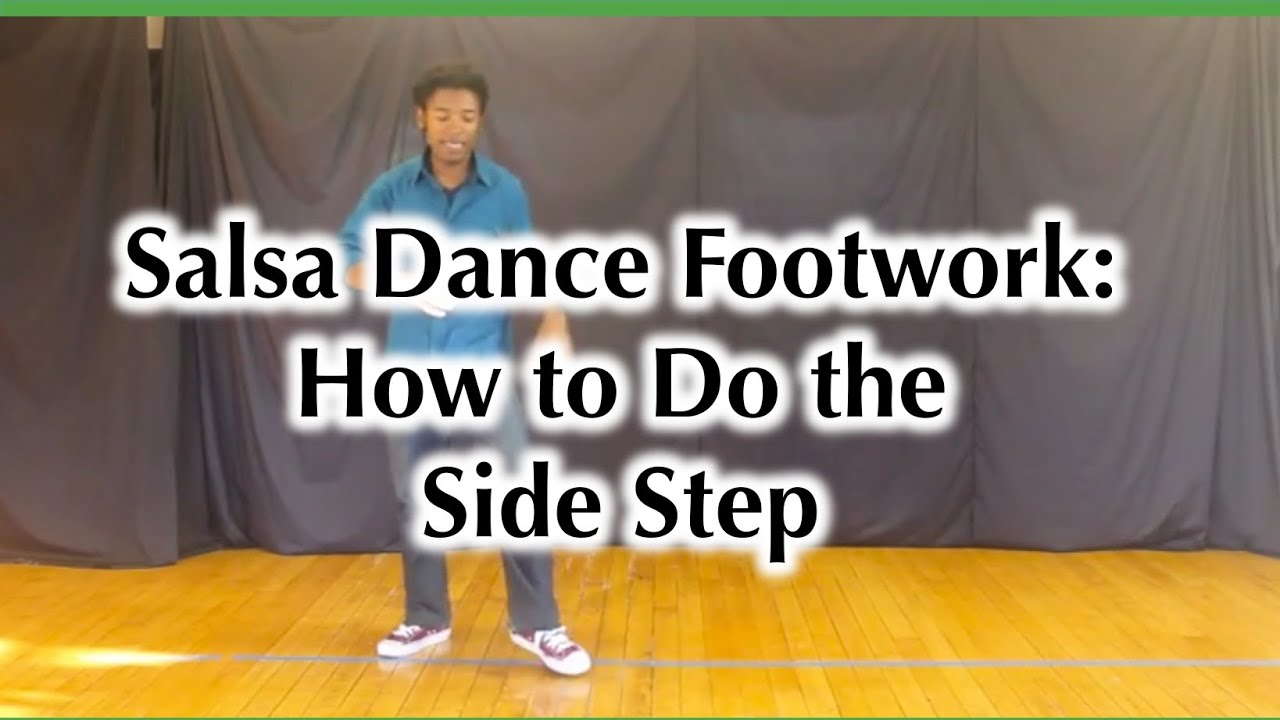 Salsa Dance Footwork - How to do the Side Step - YouTube