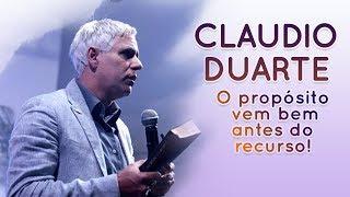 Cláudio Duarte - O propósito vem bem antes do recurso | Palavras de Fé