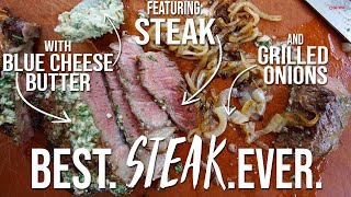 Steak with Blue Cheese Butter & Grilled Onions | SAM THE COOKING GUY
