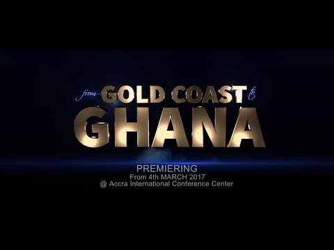 Gold Coast to Ghana - A Glorious History Of Self Determination
