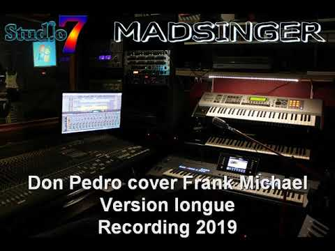 don pedro Cover Frank Michael Version longue