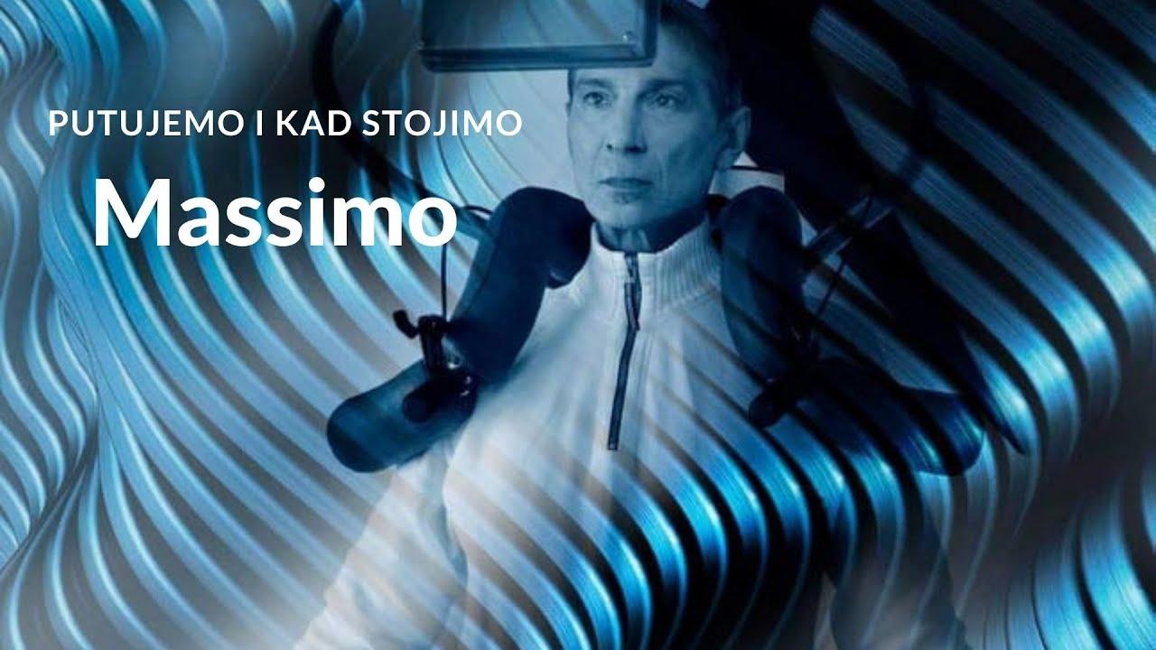 Download Massimo - Putujemo i kad stojimo