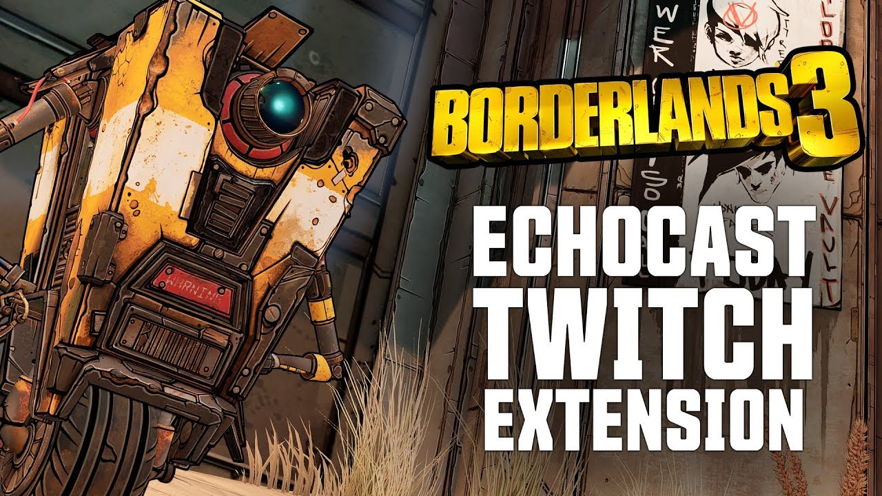 Score Borderlands 3 Loot with Twitch During May 1 Gameplay Reveal