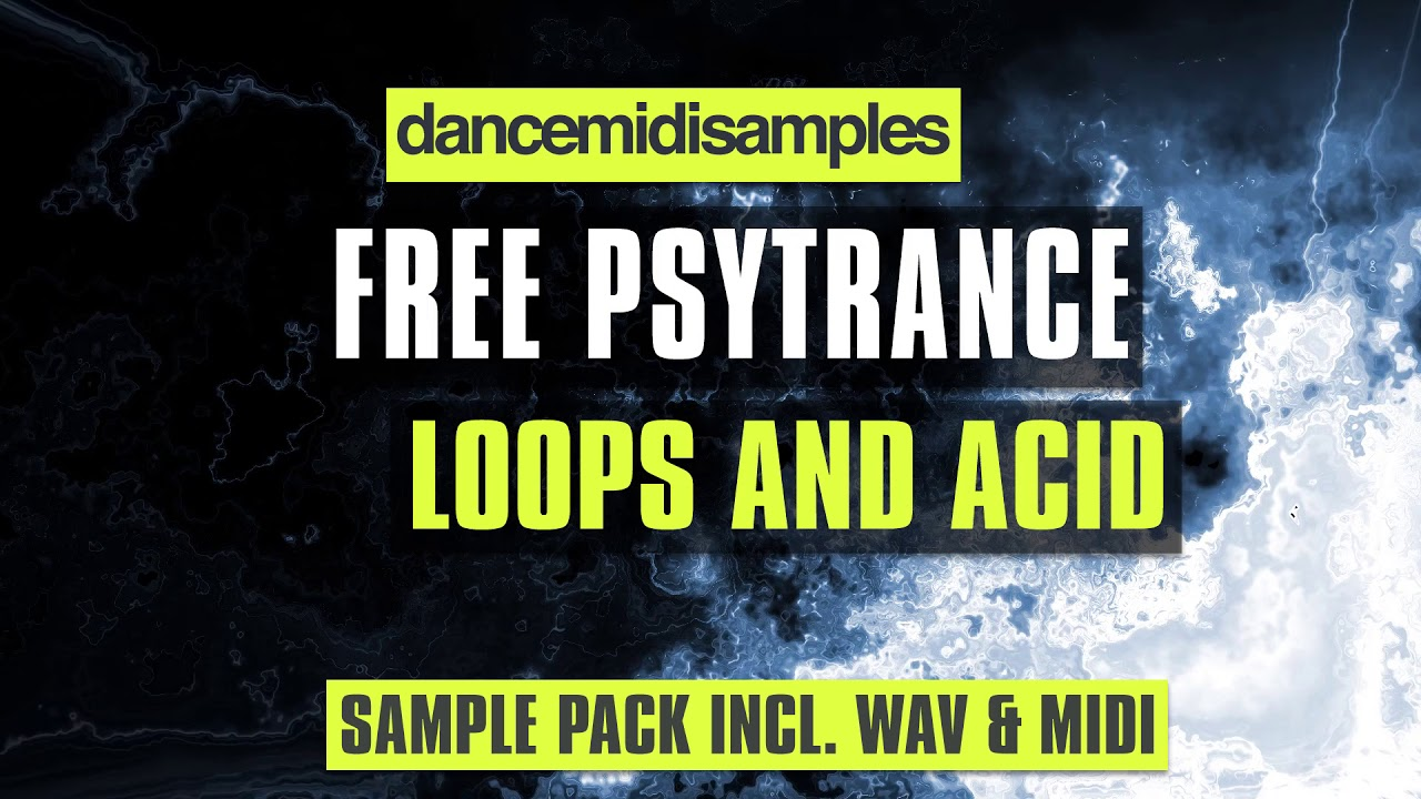 Free Psytrance Loops & Acid Pack