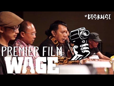 PREMIER FILM WAGE ( DISKUSI )