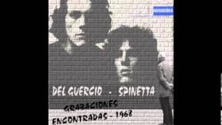 Spinetta-Del Güercio - Grabaciones encontradas 1968