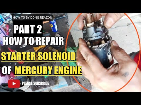HOW TO REPAIR STARTER SOLENOID OF MERCURY ENGINE | PART 2