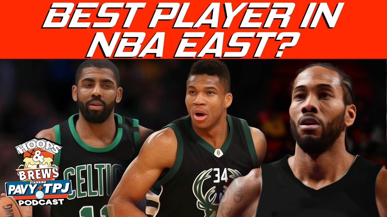 who-is-the-best-player-in-the-nba-east-hoops-n-brews