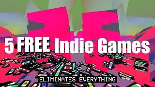 5 FREE Indie Games you can play NOW! [Downloads in Description]