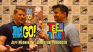 Teen Titans Go! Vs Teen Titans - Jeff Mednikow On Directing