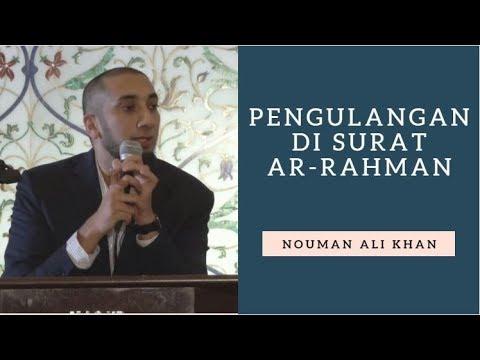 Pengulangan di Surat Ar Rahman - Nouman Ali Khan Subtitle Bahasa Indonesia