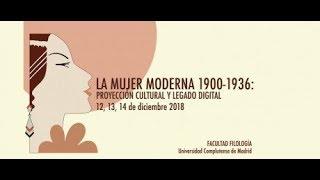 LA MUJER MODERNA (1900-1936): PROYECCIÓN CULTURAL Y LEGADO DIGITAL. UCM thumbnail