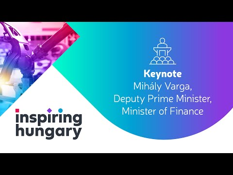 INSPIRING HUNGARY - Keynote - The Hungarian economy, a constant evolution