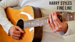 Harry Styles - Fine Line EASY Guitar Tutorial With Chords / Lyrics