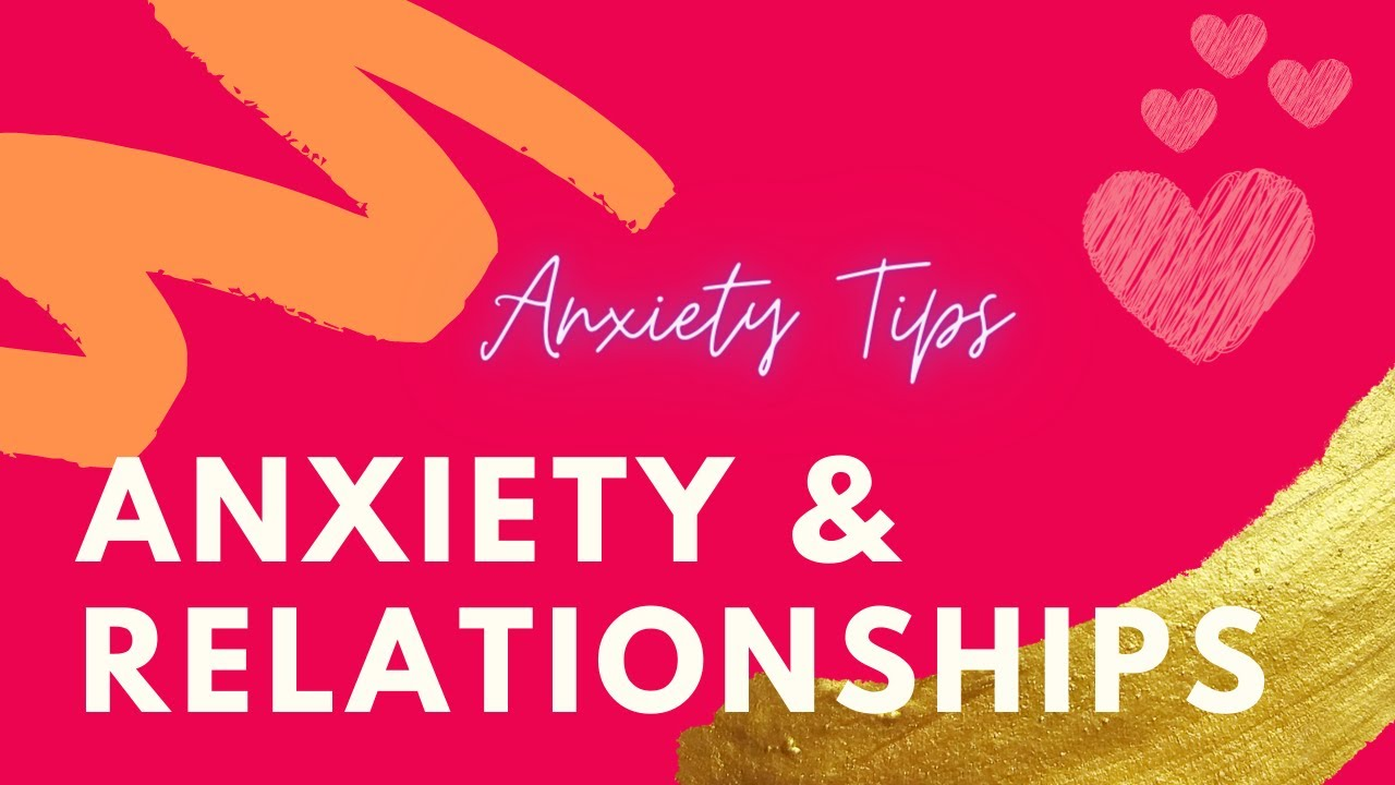 Anxiety Advice | Anxious and Looking For Love